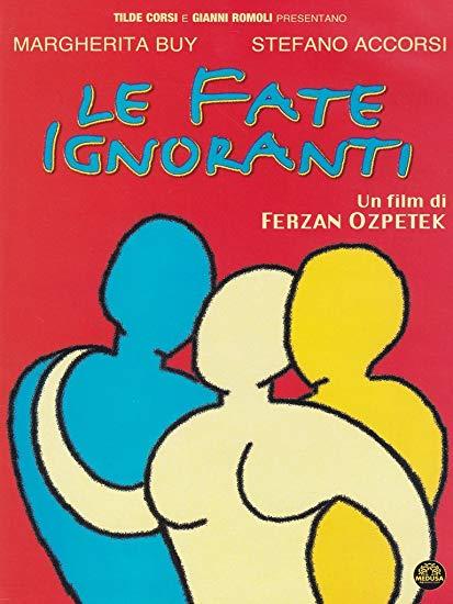 Le Fate Ignoranti -elokuvan kansikuva